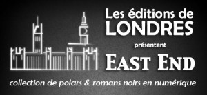 Collection « East End »