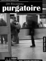 « Purgatoire » par Jim Rousseau – À propos du texte et de l'auteur